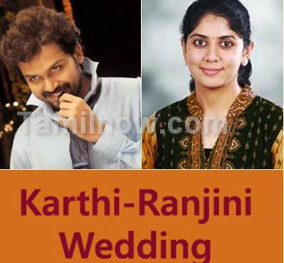 Karthi Ranjini Wedding will take place on July 3 2011 at Erode