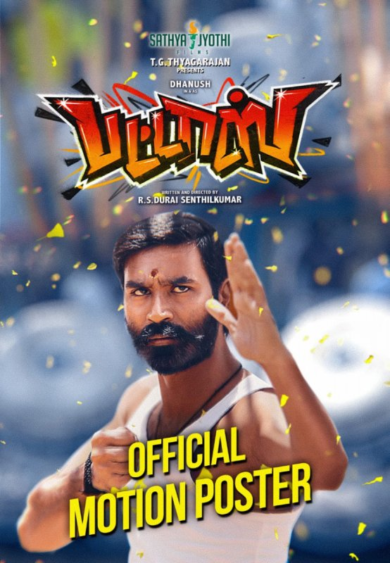 Dhanush Movie Pattaas Official Motion Poster 893